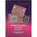 NOVINKA !!! Papírová platidla Československa, ČR a SR 1918 - 2010, Vlastislav Novotný