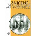 Sada oběžných mincí Slovenské republiky 2008 - Zničené slovenské mince