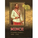 Mince Františka Josefa I. 1848 - 1916, Vlastislav Novotný  - rok 2012