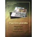 Papírová platidla Československa, ČR a SR 1918 - 20104 Vlastislav Novotný