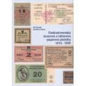 Československá nouzová a táborová papírová platidla 1914 - 1945