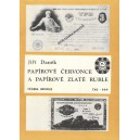 Papírové červonce a papírové zlaté ruble
