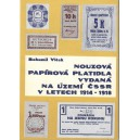 Nouzová papírová platidla vydaná na území ČSSR v letech 1914 - 1918